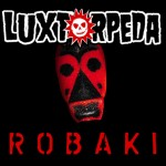cover_luxtorpeda_robaki
