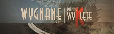 """Premiera albumu Panny Wyklęte """"Wygnane"""" Vol. 1"""